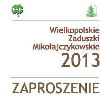 Wielkopolskie Zaduszki Mikołajczykowskie 2013