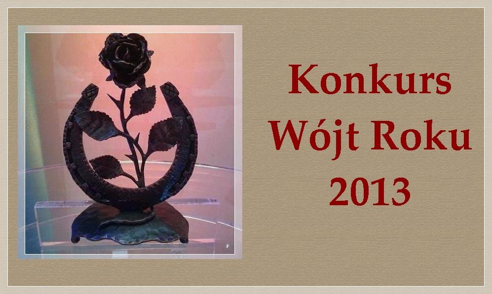 Konkurs Wójt Roku 2013