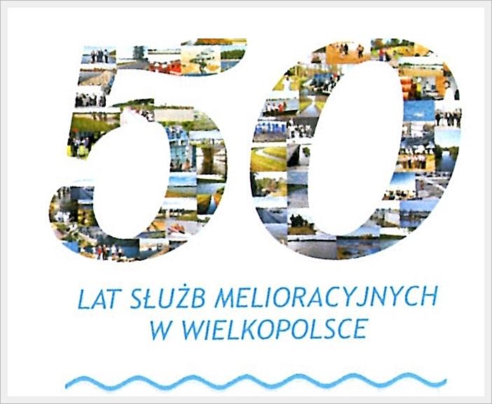 50-lecie Służb Melioracyjnych Wielkopolski