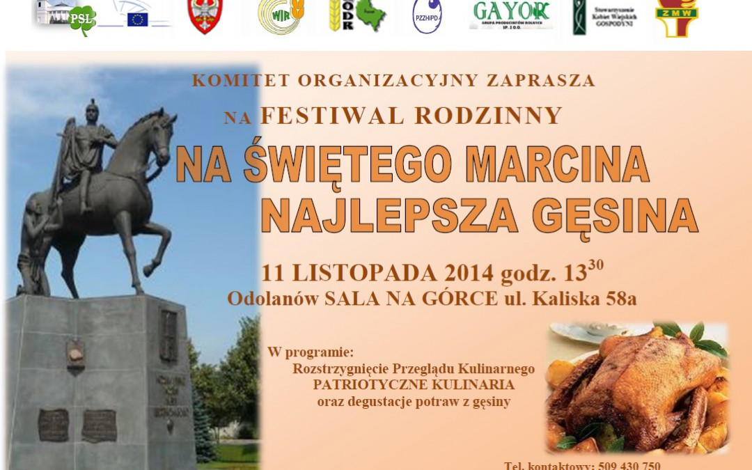 """Zaproszenie: Festiwal Rodzinny """"Na Świętego Marcina Najlepsza Gęsina"""" w Odolanowie"""