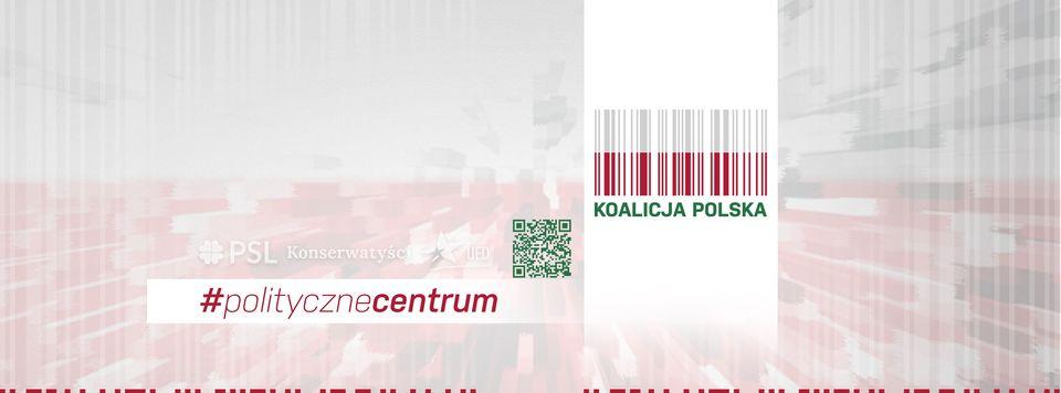 Nowe otwarcie Koalicji Polskiej